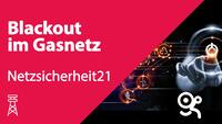 Netzsicherheit21-BlackoutGasnetz-1