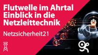 Netzsicherheit21_FlutwelleimAhrtal-1